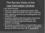 the service vision of the law information centres