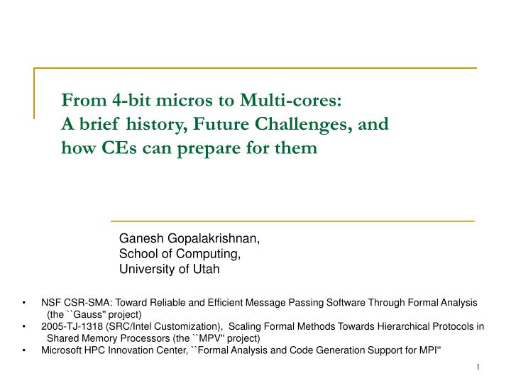 from 4 bit micros to multi cores a brief history future challenges and how ces can prepare for them n.