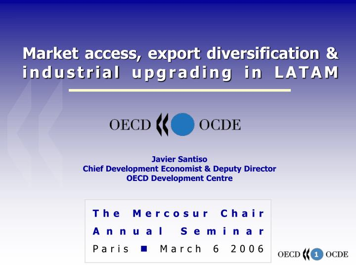 market access export diversification industrial upgrading in latam n.