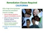 remediation classes required california