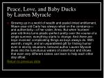 peace love and baby ducks by lauren myracle