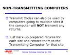 non transmitting computers