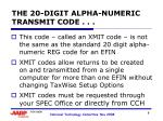 the 20 digit alpha numeric transmit code