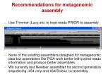 recommendations for metagenomic assembly