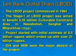 left bank outfall drain lbod