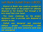 left bank outfall drain lbod1