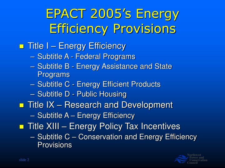Epact 2005 s energy efficiency provisions