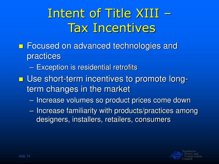 Intent of Title XIII –