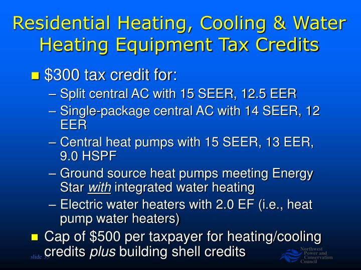 Residential Heating, Cooling & Water Heating Equipment Tax Credits