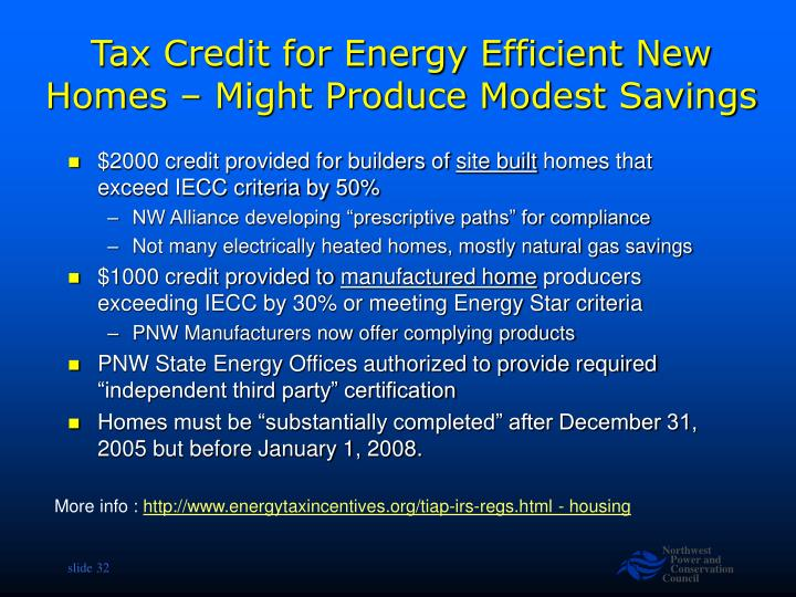 Tax Credit for Energy Efficient New Homes – Might Produce Modest Savings