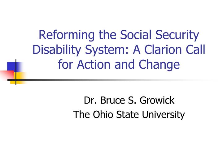reforming the social security disability system a clarion call for action and change n.