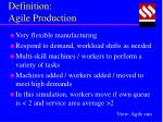 definition agile production