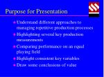 purpose for presentation