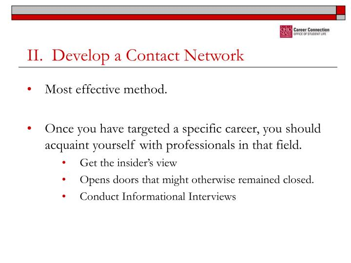 II.  Develop a Contact Network