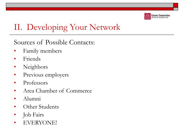 II.  Developing Your Network