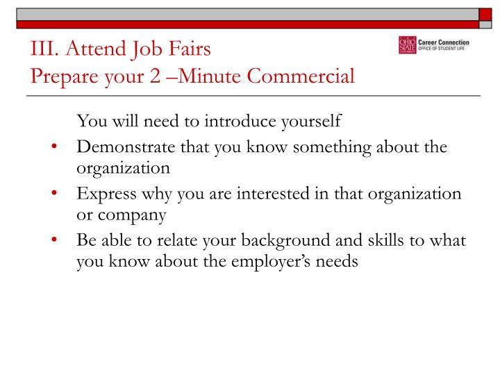 III. Attend Job Fairs