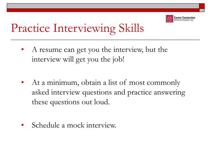 Practice Interviewing Skills