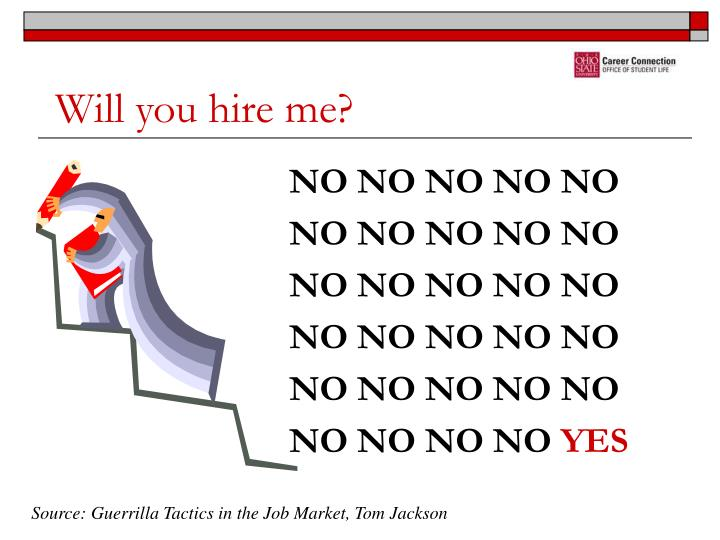 Will you hire me?