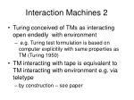interaction machines 2