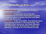 chiropractic is the