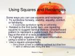 using squares and rectangles