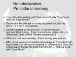 non declarative procedural memory