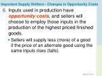important supply shifters changes in opportunity costs