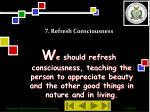 7 refresh consciousness