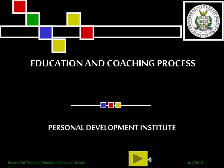 education and coaching process n.