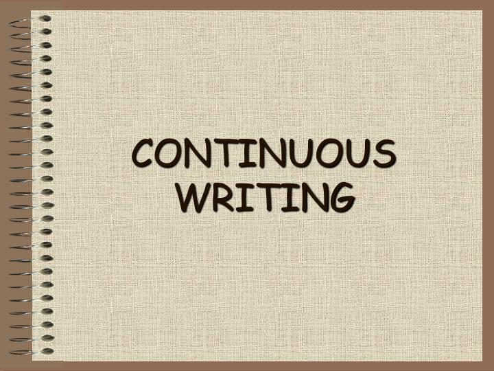 continuous writing n.