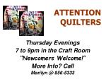 attention quilters