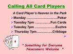 calling all card players