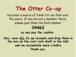 the otter co op