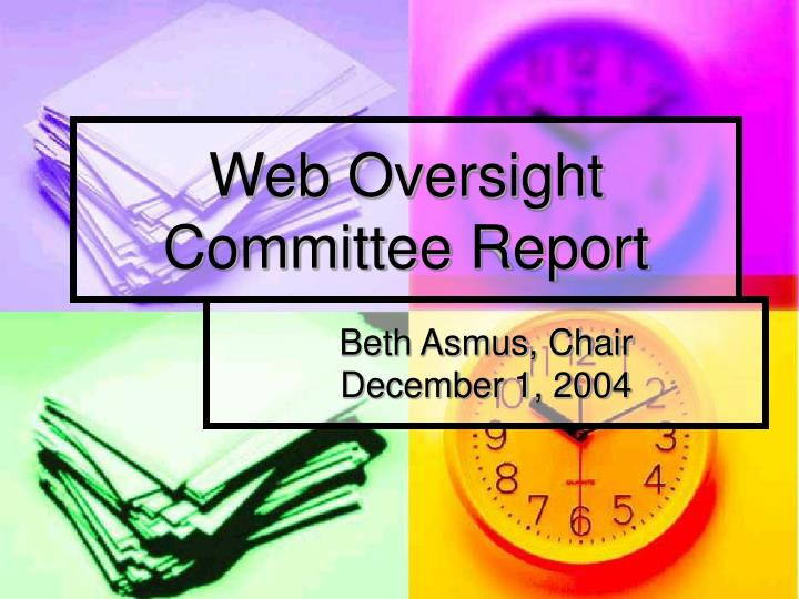 web oversight committee report n.