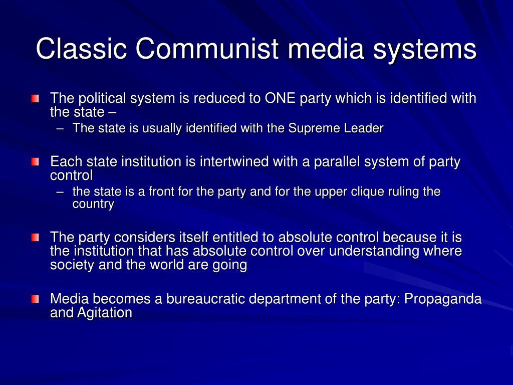 Classic Communist media systems