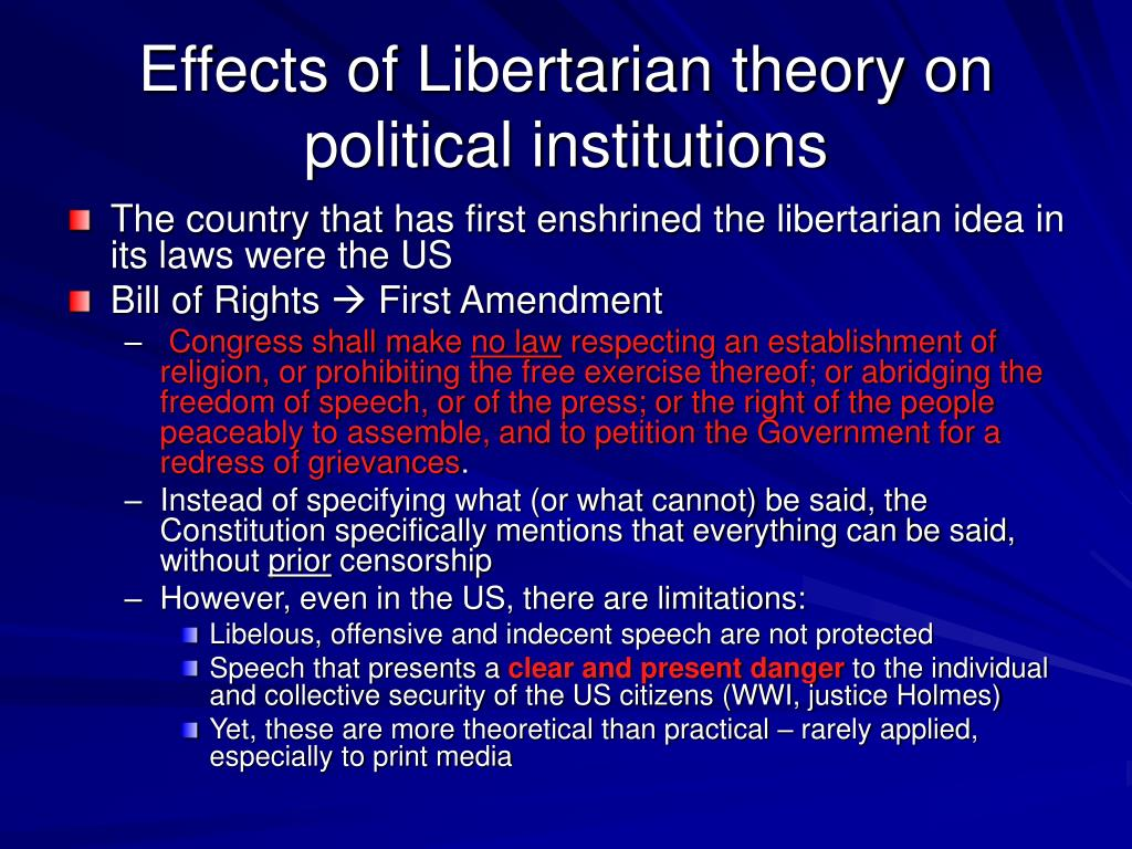 Effects of Libertarian theory on political institutions