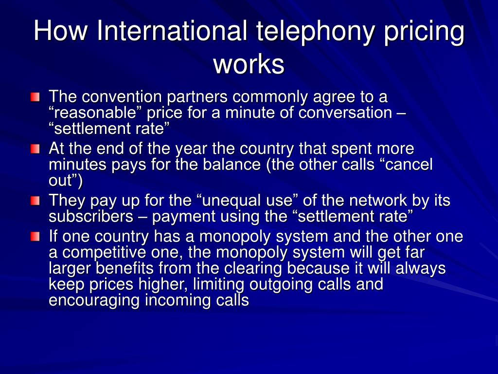 How International telephony pricing works