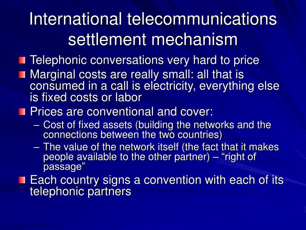 International telecommunications settlement mechanism