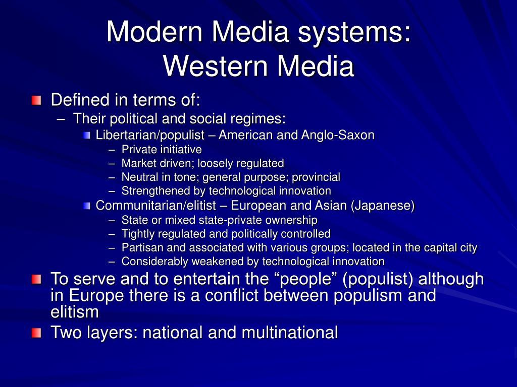Modern Media systems: