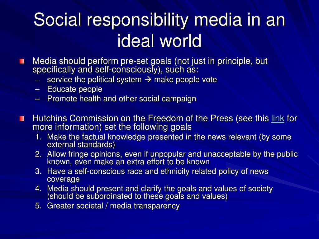 Social responsibility media in an ideal world