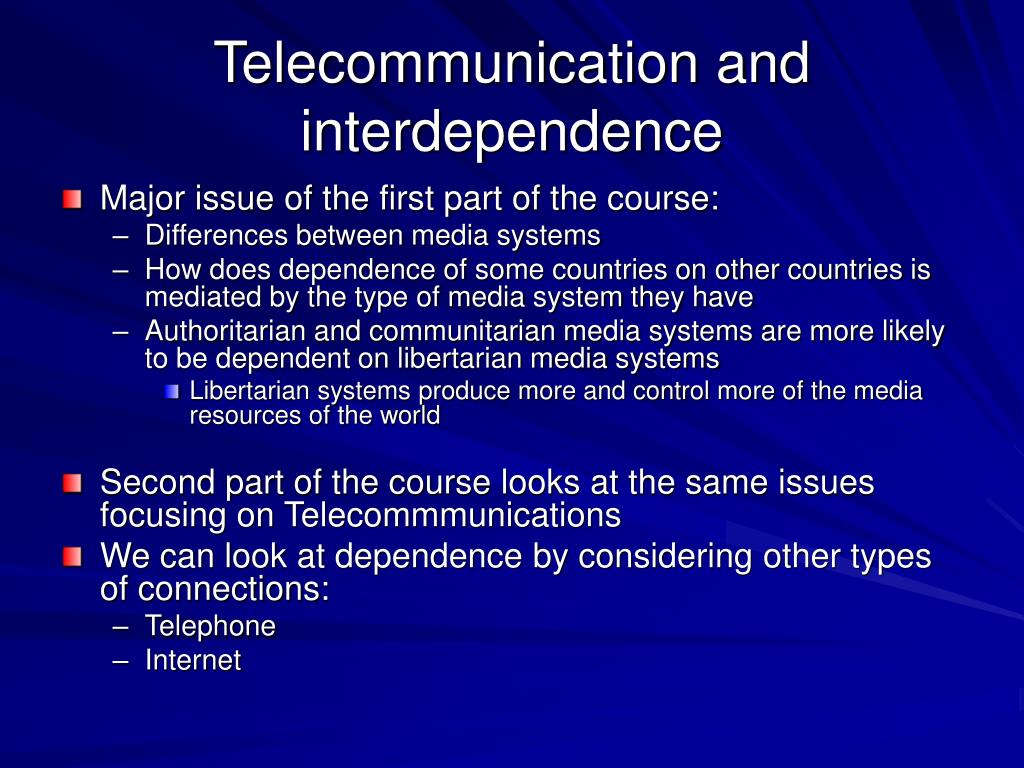 Telecommunication and interdependence