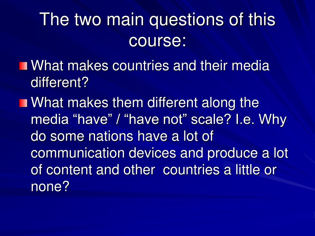 The two main questions of this course: