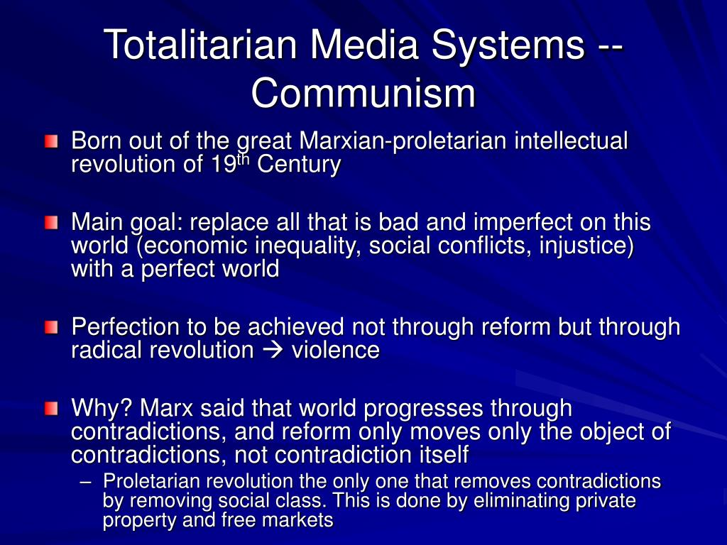 Totalitarian Media Systems -- Communism