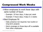 compressed work weeks
