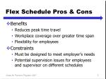flex schedule pros cons