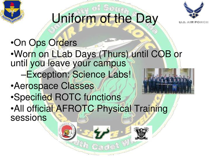 Uniform of the day