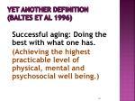 yet another definition baltes et al 1996