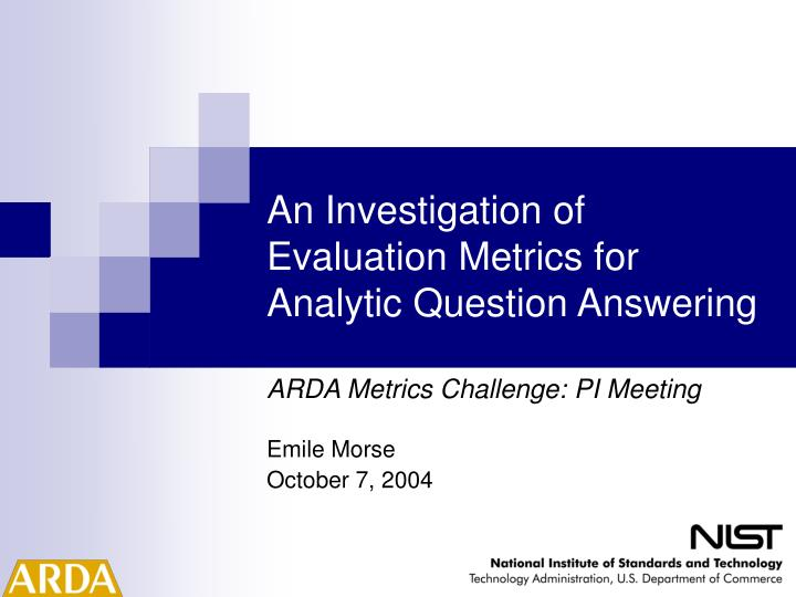 an investigation of evaluation metrics for analytic question answering n.