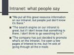 intranet what people say