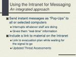 using the intranet for messaging an integrated approach